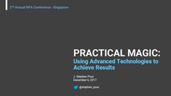 PRACTICAL MAGIC: Using Advanced Technologies to Achieve Results