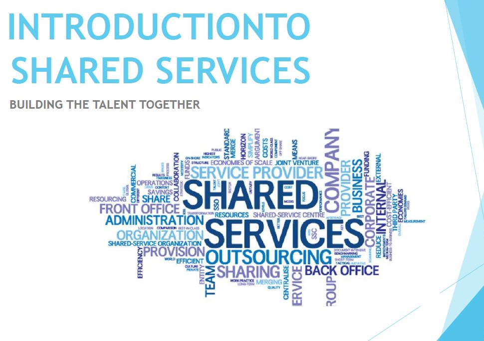 Introduction To Shared Services - Building the Talent Together