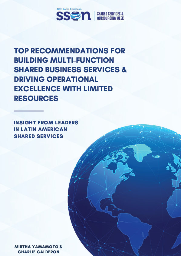 Top Recommendations for Building Multi-Function Shared Business Services & Driving Operational Excellence with Limited Resources