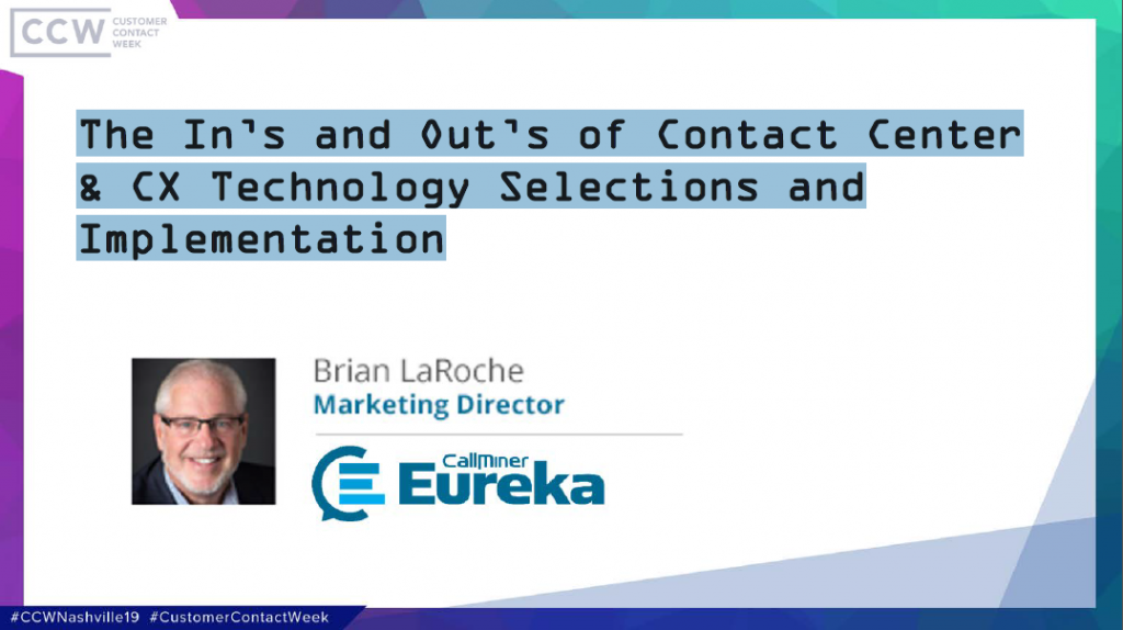 The In's and Out's of Contact Center & CX Technology Selections and Implementation