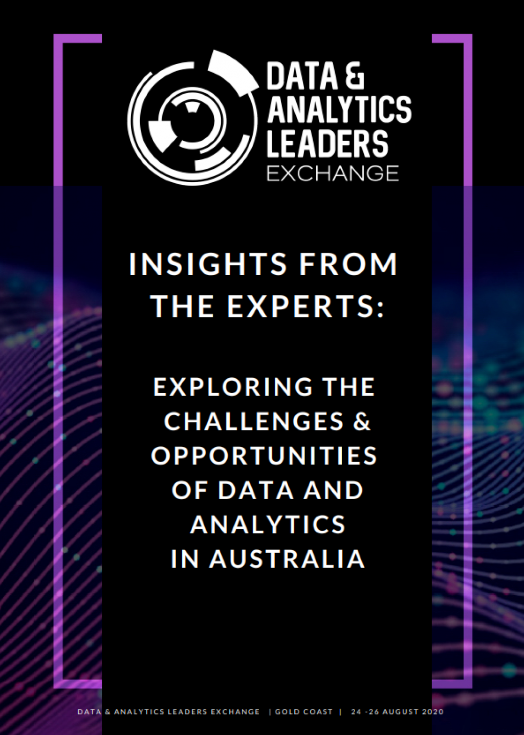 Data & Analytics Leaders Exchange 2020 - Insights from the Experts