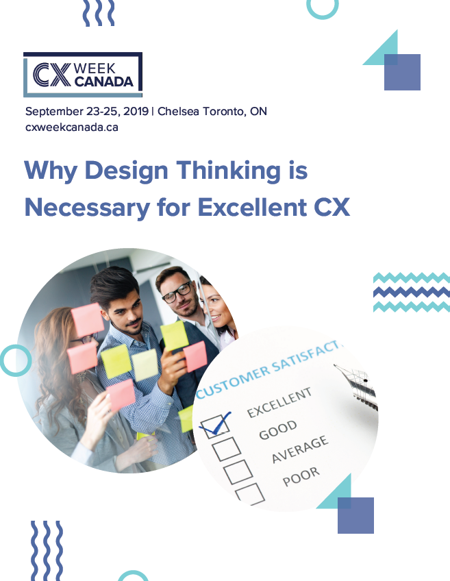 Why Design Thinking is Necessary for Excellent CX