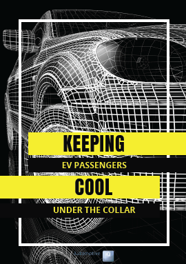 Article: Keeping EV Passenger Cool under the Collar