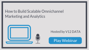 How to Build Scalable Omnichannel Marketing and Analytics