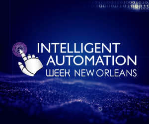 Your Event Guide: Intelligent Automation New Orleans 2019