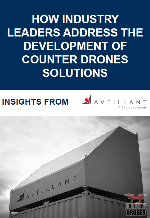 How industry leaders address the development of counter drones solutions: Insights from Aveillant