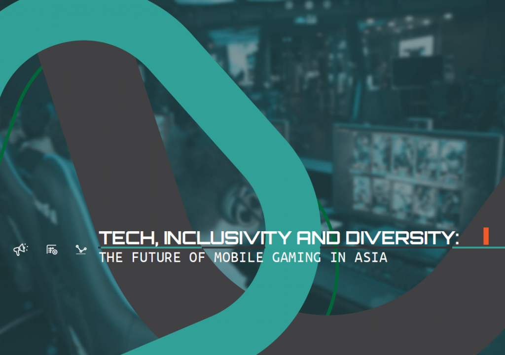 [For Sponsors] Tech, Inclusivity and Diversity: The Future of Mobile Gaming in Asia