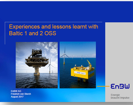 EnBW Energie Baden-Württemberg: Experiences and lessons learnt with Baltic 1  and 2 OSS