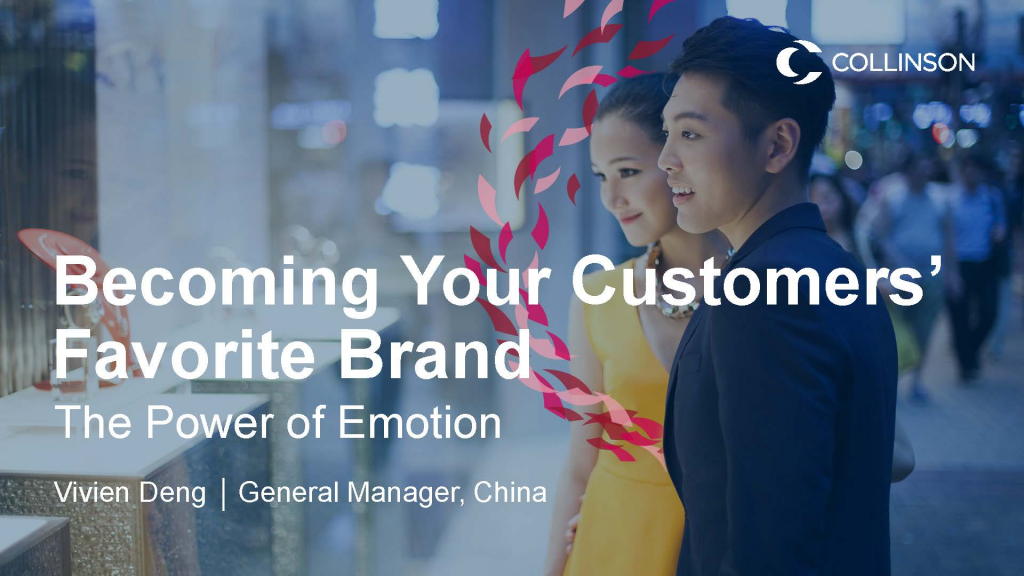 Download the Presentation - Becoming Your Customers' Favorite Brand - The Power of Emotion