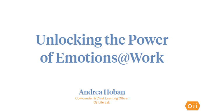 Unlocking the Power of Emotion at Work