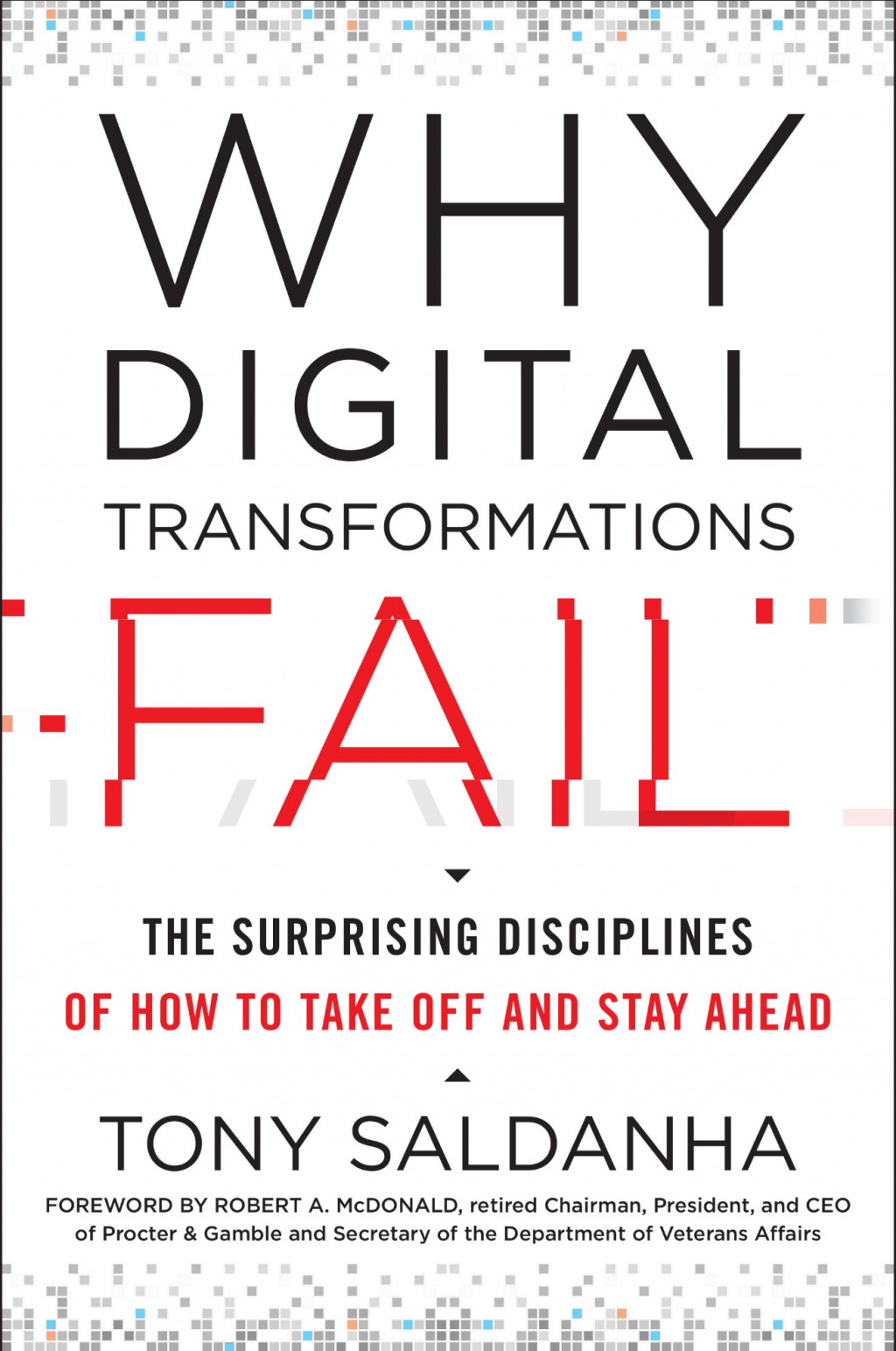 Why Digital Transformations Fail by Tony Saldanha