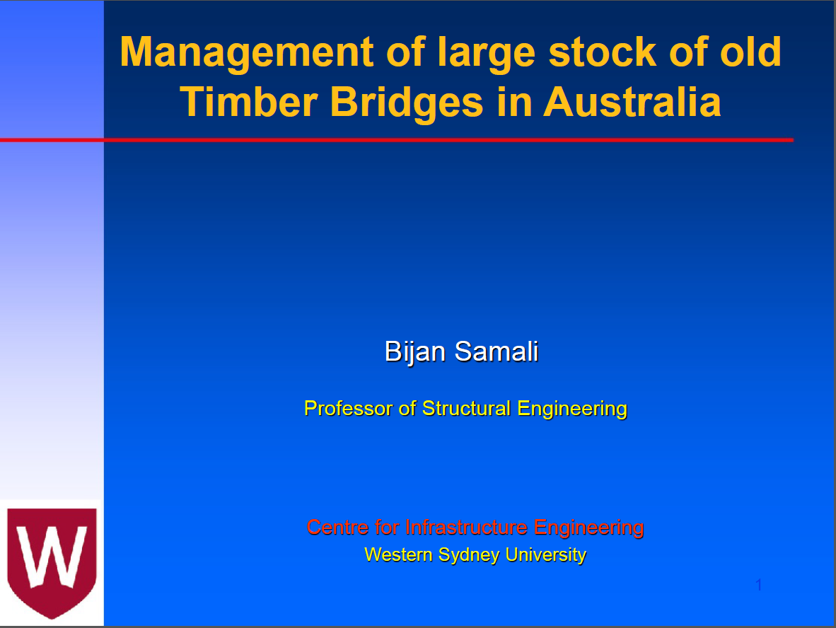 Management of large stock of old Timber Bridges in Australia