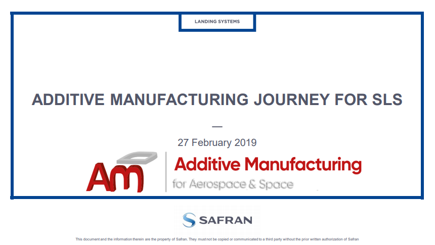 Additive Manufacturing Journey for Safran Landing Systems