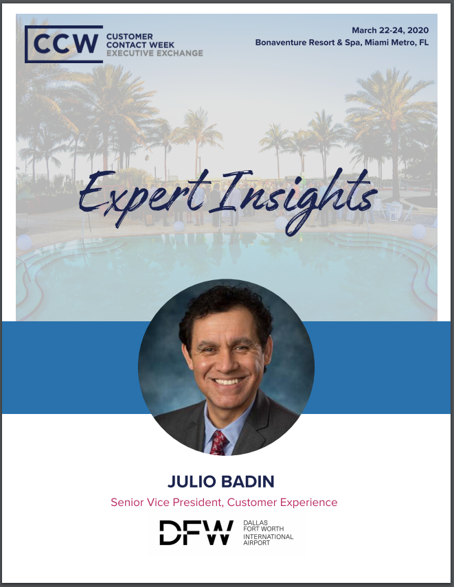 Expert Insights: Julio Badin, SVP of CX at Dallas Fort Worth International Airport