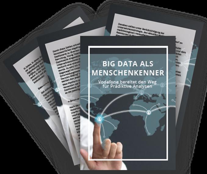 Big Data als Menschenkenner - Prädiktive Analysen bei Vodafone