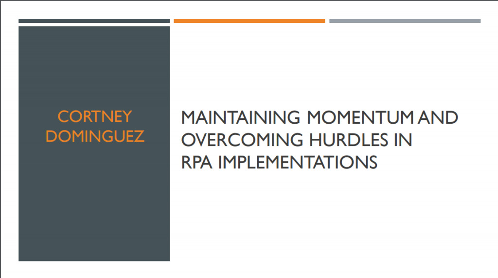 Maintaining Momentum and Overcoming Hurdles in RPA Implementations