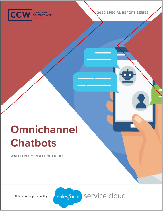 Special Report: Omnichannel Chatbots