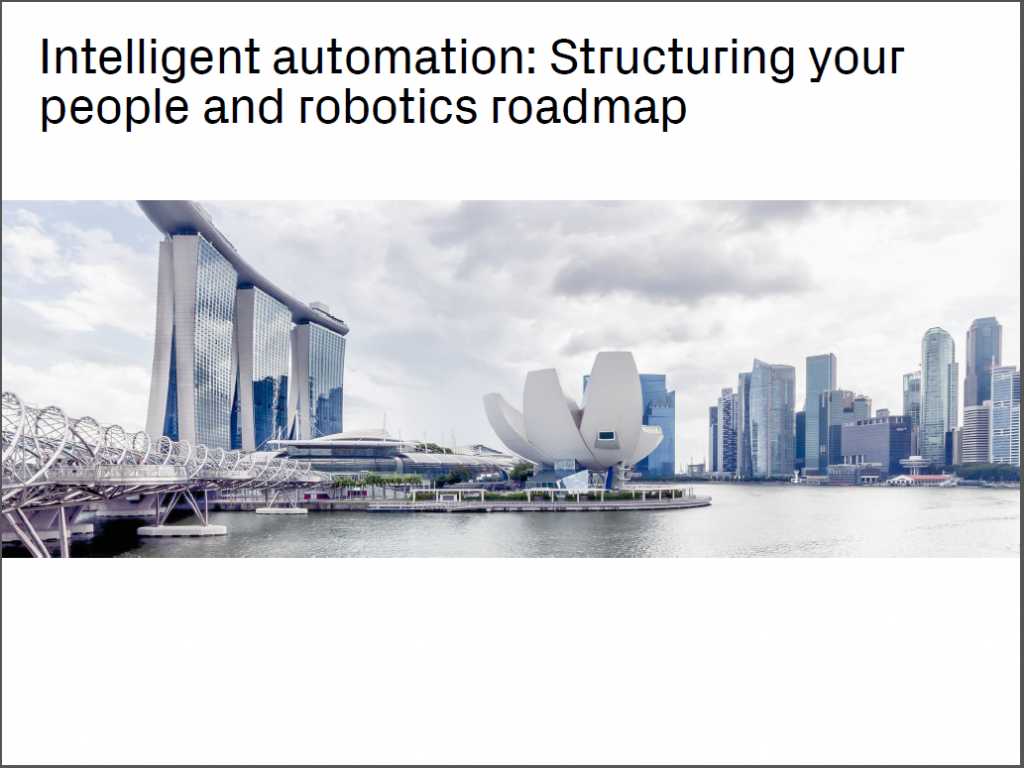 Read 2019 Presentation - Intelligent Automation: Structuring Your People and Robotics Roadmap