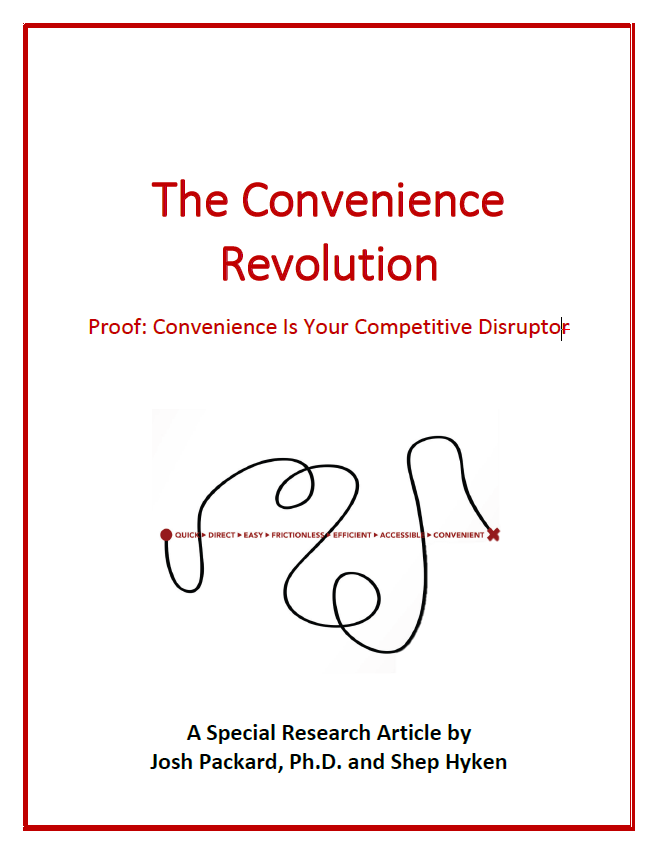 [Report] Proof: Convenience Is Your Competitive Disruptor