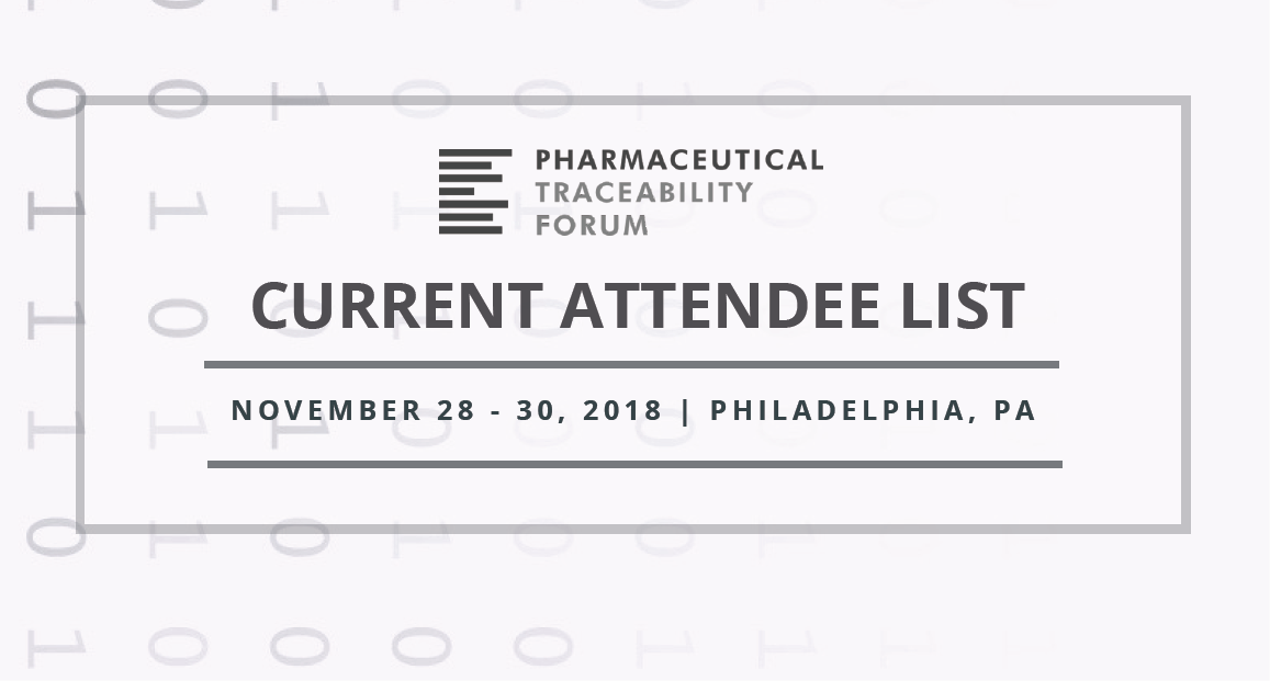 Current Attendee List: Pharma Traceability Forum 2018