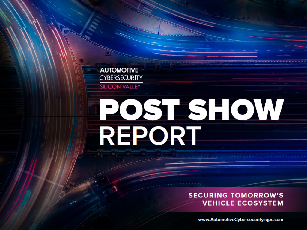 Post Show Report: Looking Back at Automotive Cybersecurity 2018