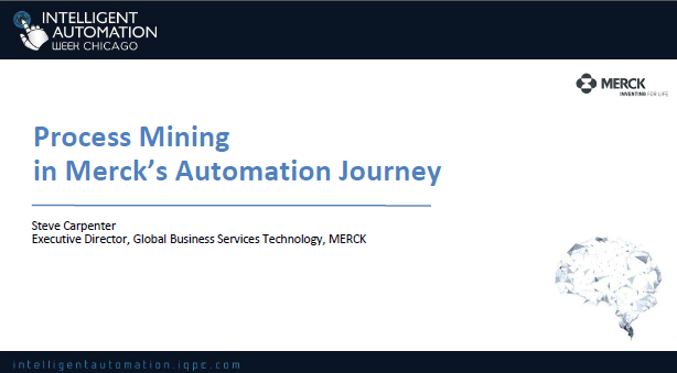 Process Mining in Merck's Automation Journey