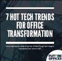 7 Hot Tech Trends for Office Design