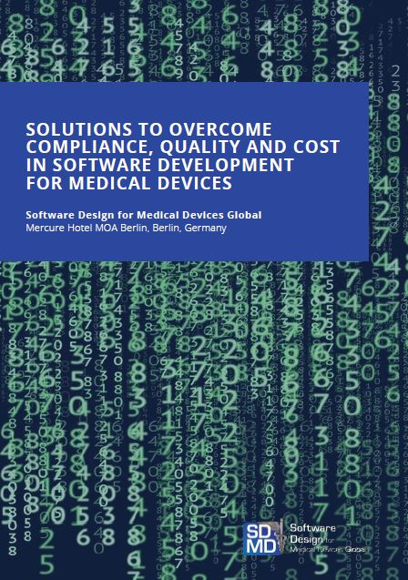 Solutions to Overcome Compliance, Quality and Cost in Software Development for Medical Devices