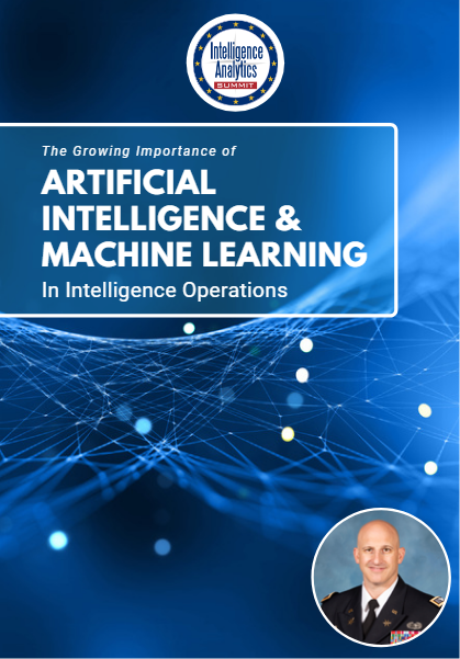 The Growing Importance of AI & Machine Learning in Intelligence Operations