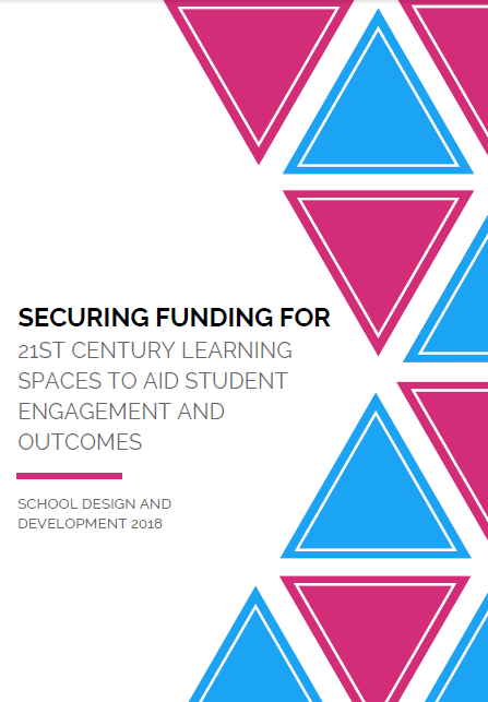 Securing Funding for 21st Century Learning Spaces to Aid Student Engagement and Outcomes