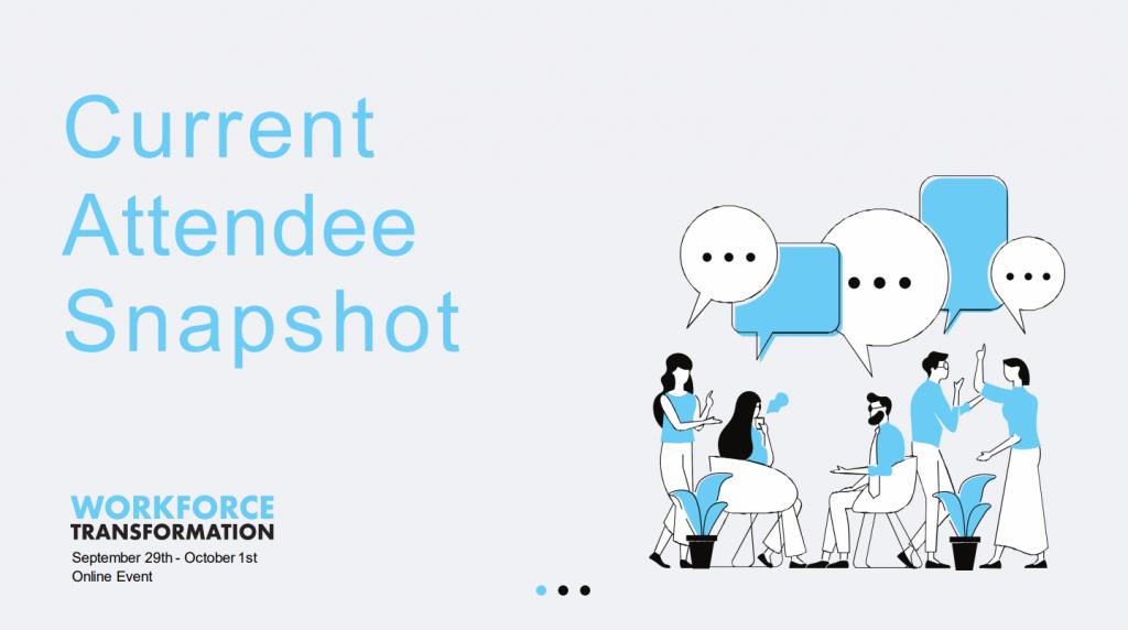 Workforce Transformation Event Attendee Snapshot