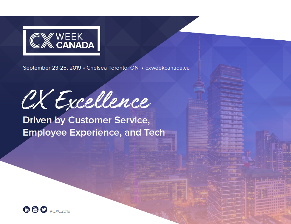 View Full Event Agenda: CX Week Canada 2019