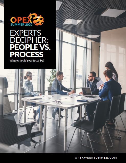OPEX Summer | Experts Decipher: People vs. Process