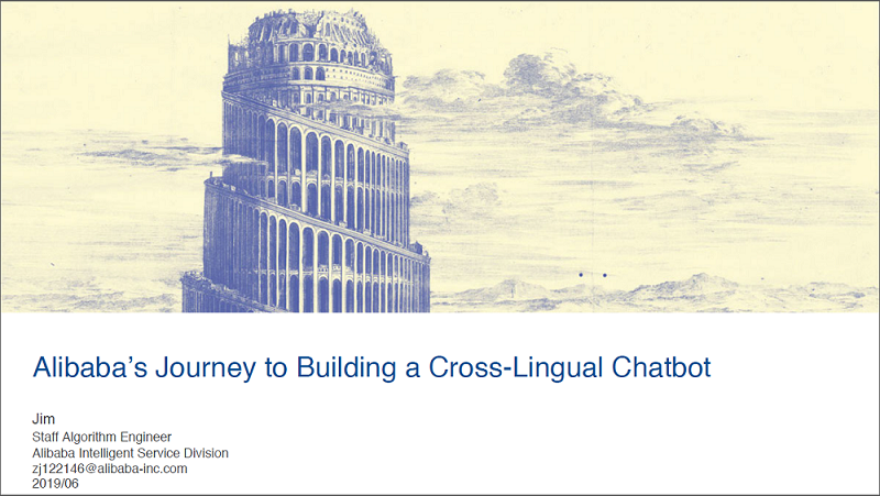 Read the Past Presentation - Alibaba's Journey to Building a Cross-Lingual Chatbot