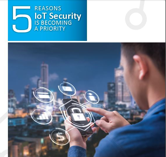 5 REASONS IoT Security IS BECOMING A PRIORITY