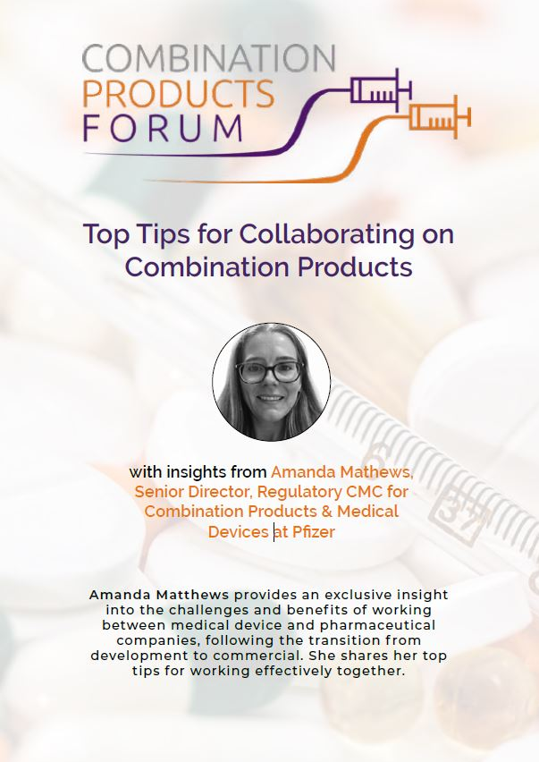 Top Tips for Collaborating on Combination Products with Amanda Mathews, Pfizer