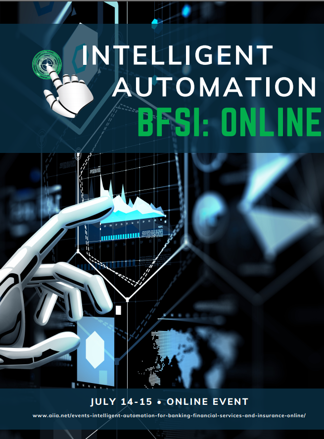Online Event Agenda: Intelligent Automation for Banking, Financial Services, and Insurance