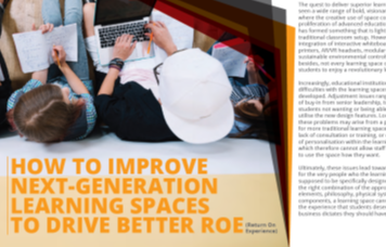 Complimentary Report: How to Improve Next Generation Learning Spaces to Drive Better Return on Experience (RoE)