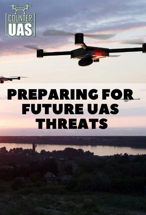 Preparing for future UAS Threats
