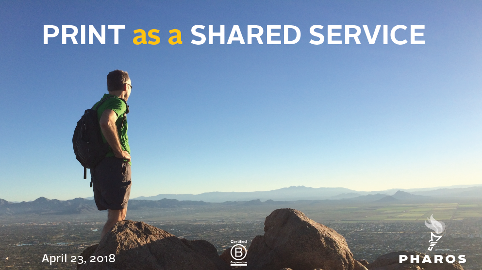Print as a Shared Service