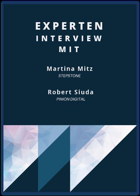 Experteninterview mit Martina Mitz von STEPSTONE und Robert Siuda von PINION DIGITAL