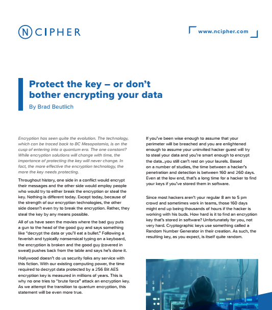Protect The Key- Or Don't Bother Encrypting Your Data