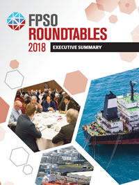 Executive Summary of FPSO Roundtables Asia 2018