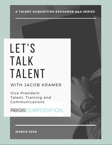 Let's Talk Talent: An Exclusive Q&A with Jacob Kramer, VP of Talent, Training, and Communications at Regis Corporation