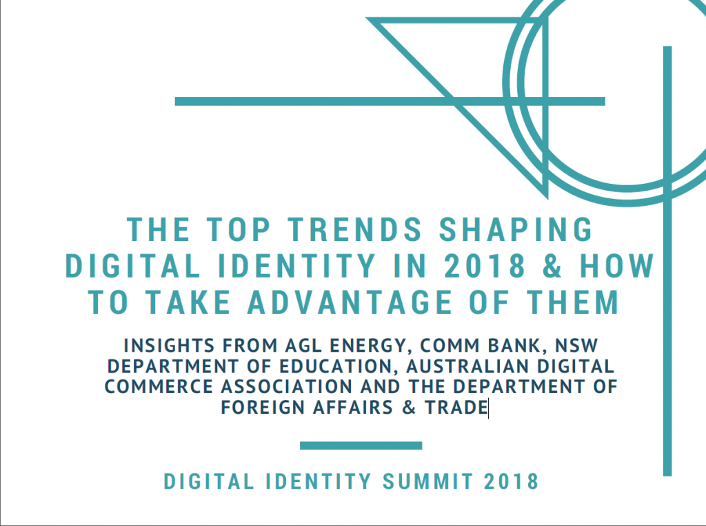 Digital Identity: The Top Trends Shaping Digital Identity in 2018 & How to Take Advantage of Them
