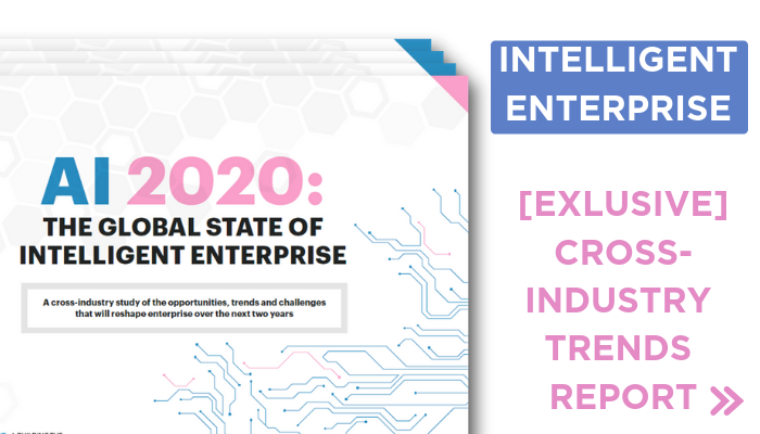 [Report] AI 2020: The Global State Of Intelligent Enterprise
