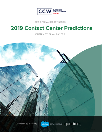 CCW Digital Special Report: 2019 Contact Center Predictions