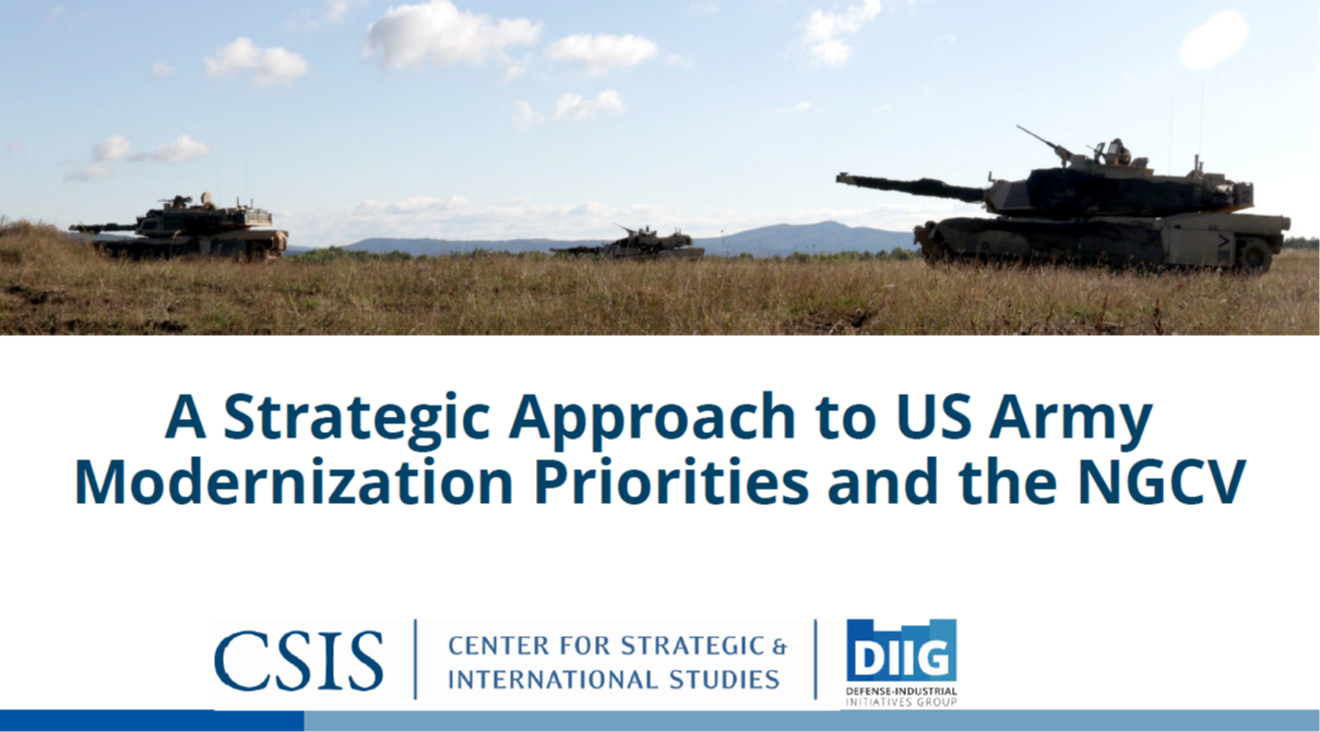 A Strategic Approach to United States Army Modernization Priorities and the NGCV