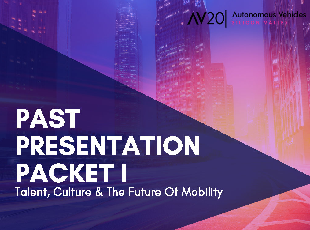 2019 Past Presentation Packet I: Talent, Culture & The Future of Mobility