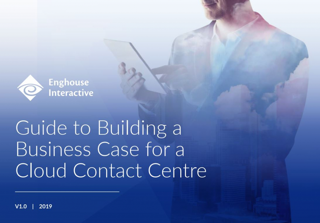 Guide to Building a Business Case for a Cloud Contact Centre